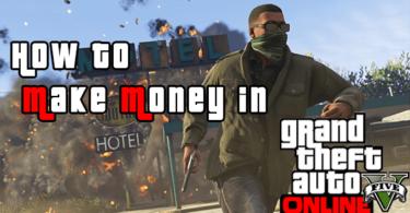 Best Way To Make Money In Gta 5 Online